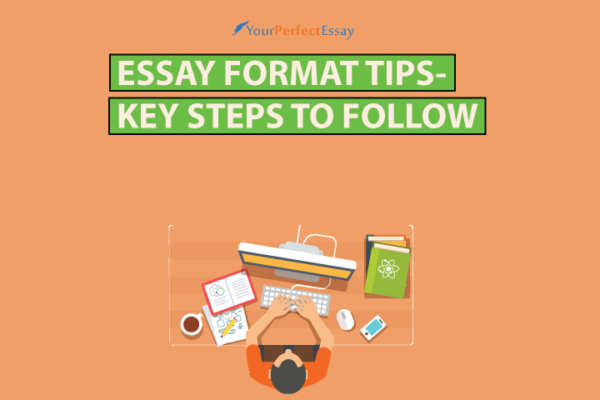 Essay Format Tips for you to follow