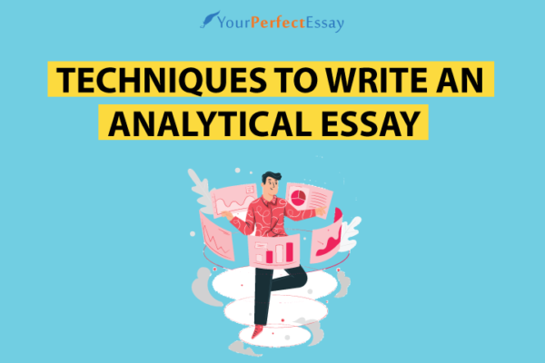 Learn Techniques to Write Analytical Essay
