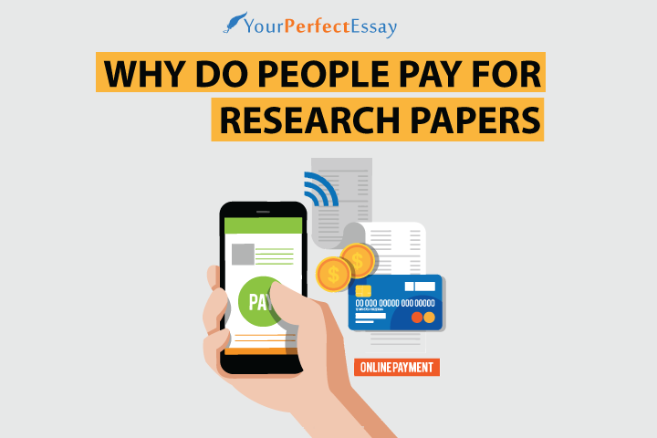 Why do people pay for research papers?