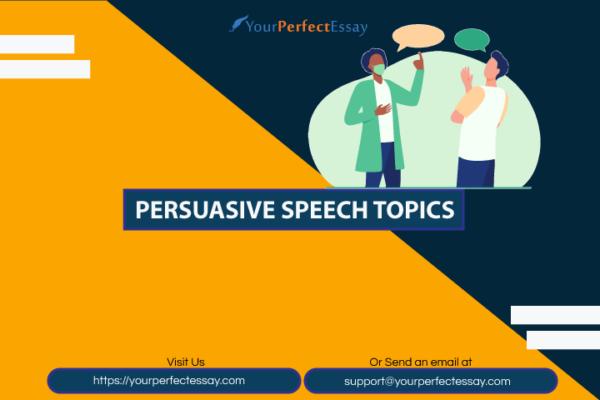 Persuasive speech topics